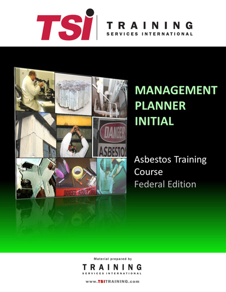 Asbestos & OSHA Courses for Supervisors and Workers - TSI ...