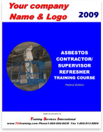 An asbestos contractor/supervisor course manual with customization.